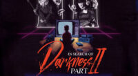 Trailer: IN SEARCH OF DARKNESS – PART II